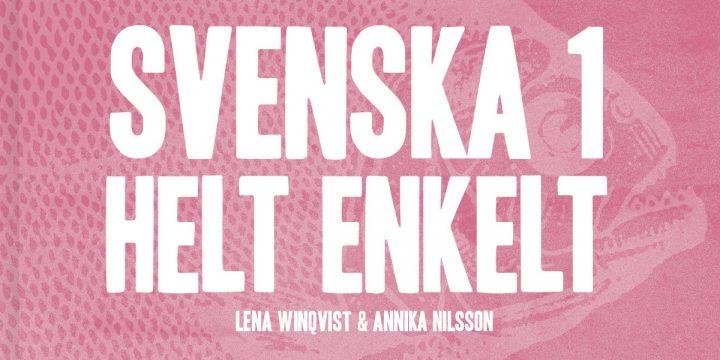 Svenska 1 – Helt enkelt