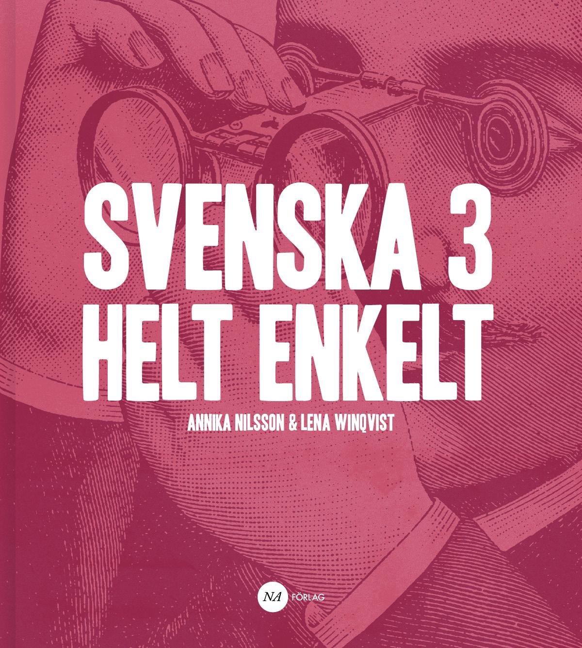 Svenska 3 – Helt enkelt