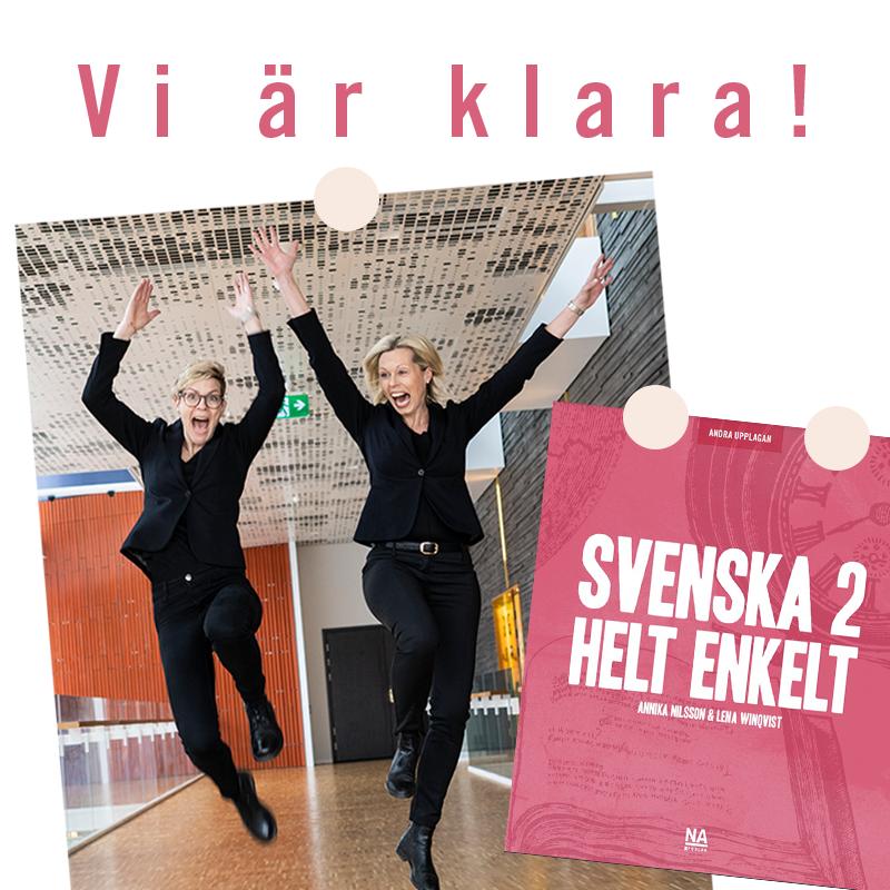 Annika och Lena hoppar högt och bredvid är en bild av andra upplagan av Svenska 2 helt enkelt